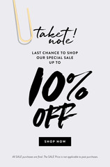 10% Off Promotion Sale Web Banner. Call to Action Creative Design Concept Take Note about Last Chance Special Promo Deals up to 10% OFF Price Discount Poster. Fashion and Modern Vector Illustration.