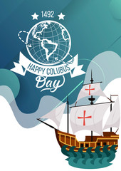 Happy Columbus Day poster with sailing ship greeting card lettering text logo design