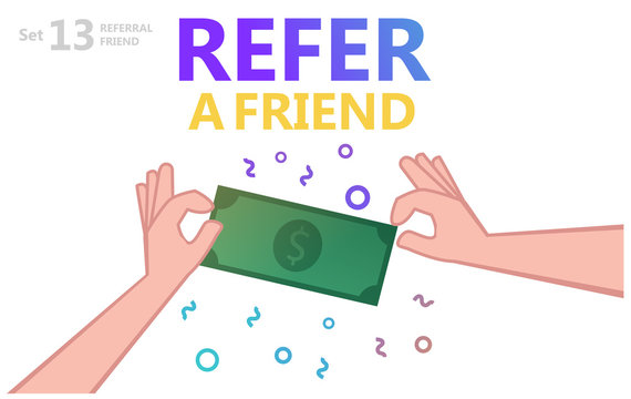 Refer a Friend Concept. Vector Illustration of two hands and Dollar Currency Banknote. Hand sharing money. - Vector