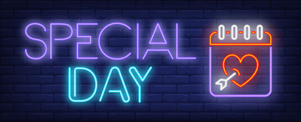 Special day neon text and calendar with heart. Saint Valentines Day design. Night bright neon sign, colorful billboard, light banner. Vector illustration in neon style.
