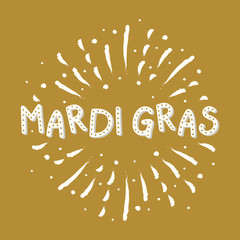 Concept of Mardi Gras typography with hand drawn fireworks. Vector