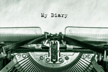 my diary printed on a piece of paper on a vintage typewriter. journalist, writer