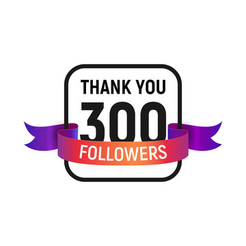 300 followers number with color bright ribbon isolated vector icon. Three hundred follower thank you