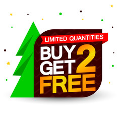 Buy 2 Get 2 Free, sale banner design template, discount tag, app icon, vector illustration