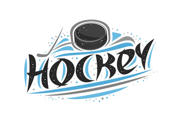 Vector logo for Ice Hockey sport, creative contour illustration of hitting puck in goal, original decorative brush typeface for word hockey, simplistic sports banner with lines and dots on white.
