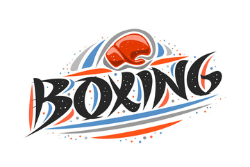 Vector logo for Boxing, outline creative illustration of hitting red glove in goal, original decorative brush typeface for word boxing, abstract simplistic sports banner with lines and dots on white.