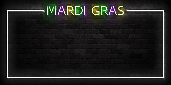 Vector realistic isolated neon sign of Mardi Gras frame logo for template decoration and covering on the wall background.