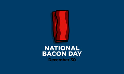 National Bacon Day 30 December Poster for Social Media