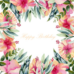 Card template with floral border from watercolor hibiscus flowers and green leaves, hand painted on a white background, birthday card design