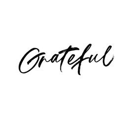 Grateful phrase.Vector illustration of handwritten lettering.