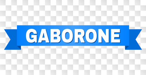 GABORONE text on a ribbon. Designed with white caption and blue stripe. Vector banner with GABORONE tag on a transparent background.