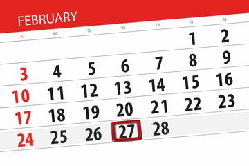 Calendar planner for the month february 2019, deadline day, 27 wednesday