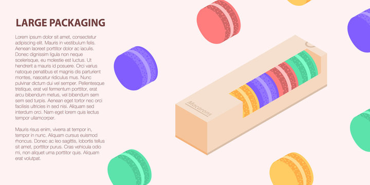 Large macaroon packing banner. Isometric illustration of large macaroon packing vector banner for web design