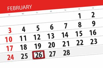 Calendar planner for the month february 2019, deadline day, 26, tuesday