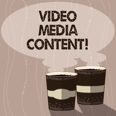 Writing note showing Video Media Content. Business photo showcasing images and audio used to communicate brand message Two To Go Cup with Beverage and Steam icon Blank Speech Bubble photo