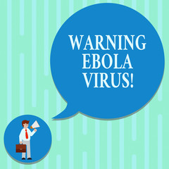 Word writing text Warning Ebola Virus. Business concept for inform showing demonstrating about this deadly disease Man in Necktie Carrying Briefcase Holding Megaphone Blank Speech Bubble