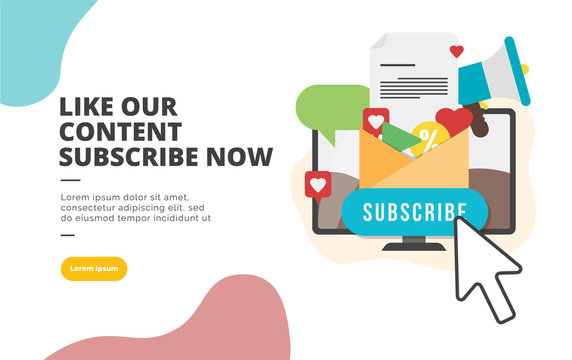 Like our Content Subscribe Now flat design banner illustration concept for digital marketing and business promotion