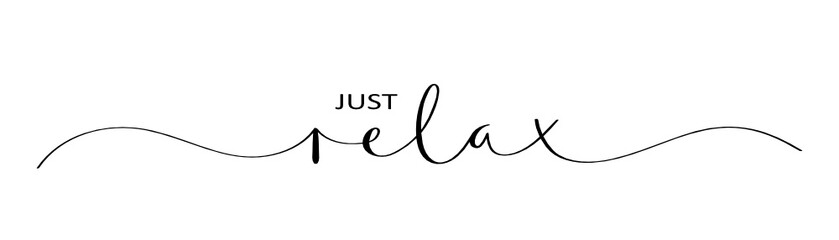 JUST RELAX brush calligraphy banner Fotomurais