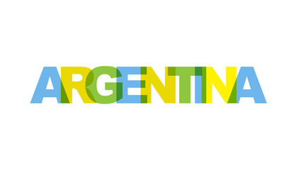 Argentina, phrase overlap color no transparency. Concept of simple text for typography poster, sticker design, apparel print, greeting card or postcard. Graphic slogan isolated on white background.