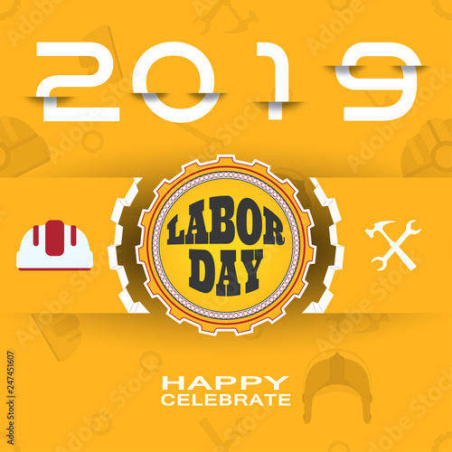 Happy Labor Day 2019 Vector Poster With Label Of Gear Cut From Paper