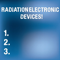 Text sign showing Radiation Electronic Devices. Conceptual photo radio frequency emitted by electronic devices Blurry Light Flashing Glaring on Blank Blue Hazy Space for Poster Wallpaper