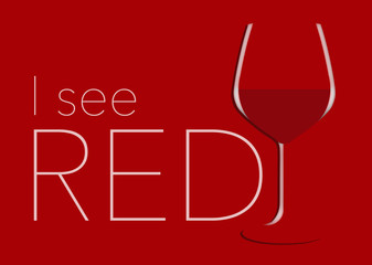 I'm seeing red. Here is a glass of red wine on a red background with text.