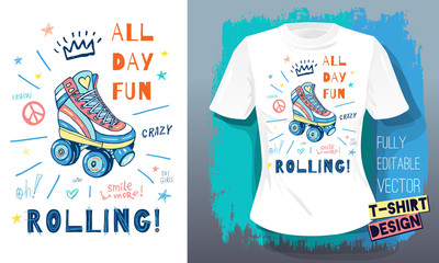 Rollers, girls, ride, skate board sketch style doodles cool lettering slogans for t-shirt design print posters hello summer. Hand drawn vector illustration. Wall mural
