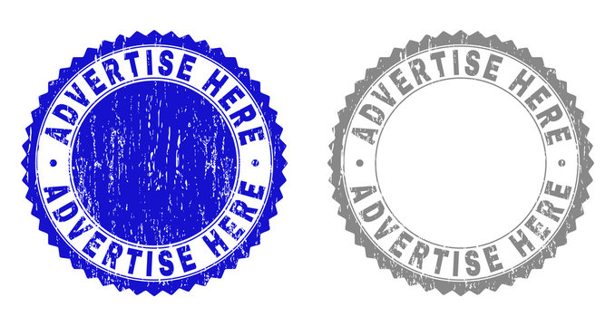 ADVERTISE HERE stamp seals with distress texture in blue and grey colors isolated on white background. Vector rubber imprint of ADVERTISE HERE text inside round rosette.