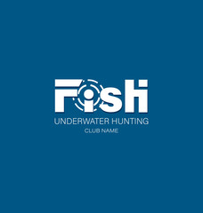 Target. FISH. Underwater hunting. Logo, emblem with the inscription. Design for the store, site, club lovers of fishing, spear fishing. The concept of sports fishing and hunting.