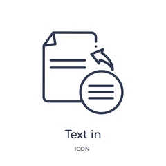 text in icon from user interface outline collection. Thin line text in icon isolated on white background.