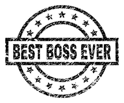 BEST BOSS EVER stamp seal watermark with distress style. Designed with rectangle, circles and stars. Black vector rubber print of BEST BOSS EVER text with grunge texture.