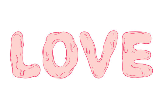 Pink love text. Caligraphy romantic design. Graphic vector melted letter sign.