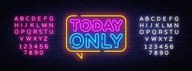 Today Only neon text vector design template. Today Only signboard neon, light banner design element colorful modern design trend, night bright advertising, bright sign. Vector. Editing text neon sign