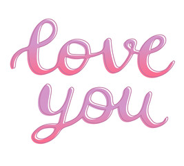 Love you sign hand drawn lettering with outline, brush calligraphy imitation, text design for banner, pink colored sign isolated without background, vector