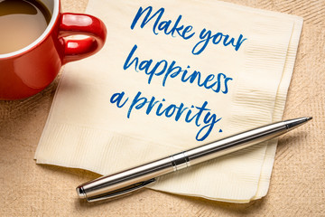 Make your happiness a priority