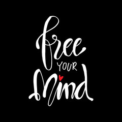 Free your mind hand lettering