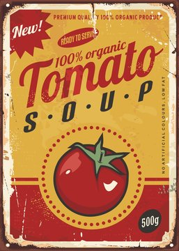 Tomato soup vintage metal sign image with juicy red tomato and creative typography. Promotional food ad design concept. Vector illustration on old rusty damaged background.