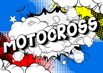 Motocross - Vector illustrated comic book style phrase on abstract background.