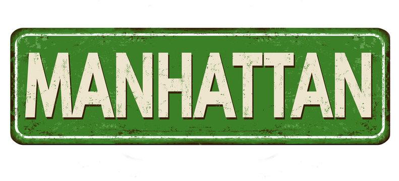 Manhattan vintage rusty metal sign