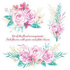 watercolor set of the floral arrangements. Pink roses with green and glitter leaves.