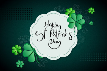 Vector illustration of saint patricks day greetings banner template with hand lettering label - happy st. patrick's day- with paper origami clover leaves