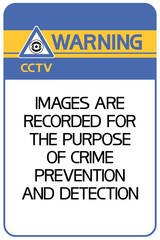 Warning.CCTV in progress. Images are recorded for the purpose of crime prevention and detection.