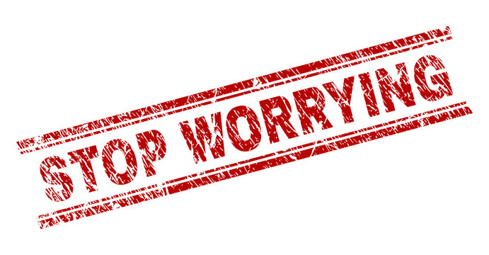 STOP WORRYING seal print with distress style. Red vector rubber print of STOP WORRYING title with unclean texture. Text title is placed between double parallel lines.
