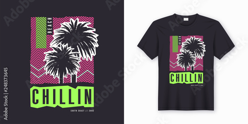 2c051905 Chillin. Stylish colorful t-shirt design, poster, print with palm ...