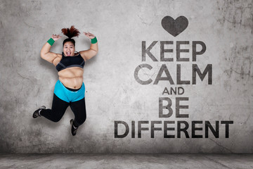 Fat woman with text of keep calm and be different