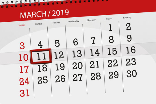 Calendar planner for the month march 2019, deadline day, 11 monday