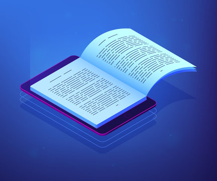 Open ebook on digital tablet screen for modern education and e-learning. Digital reading, e-classroom textbook, modern education concept. Ultraviolet neon vector isometric 3D illustration.