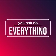 you can do everything. successful quote with modern background vector
