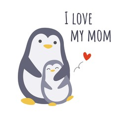 I love my mom. Cute penguin family, mother and child. Vector illustration.