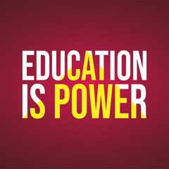 Education is power. Education quote with modern background